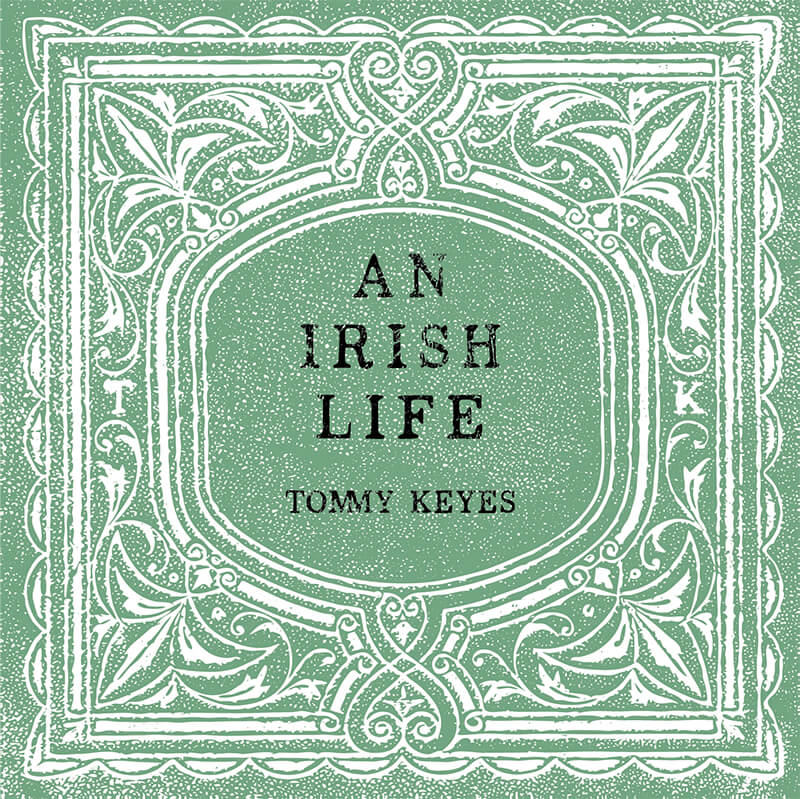 Tommy Keyes Some of These Stories